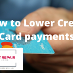 How to Lower Credit card payments