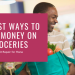 30-best-ways-to-save-money-on-groceries_credit-repair-for-home