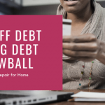 how-to-payoff-your-debt-using-the-debt-snowball-method_credit-repair-for-home